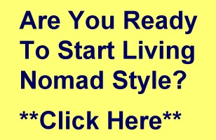 Are You Ready To Start Living Nomad Style?